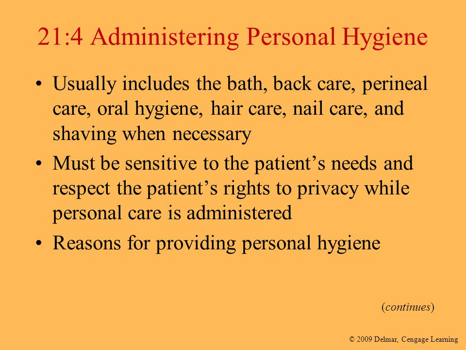 21:4 Administering Personal Hygiene
