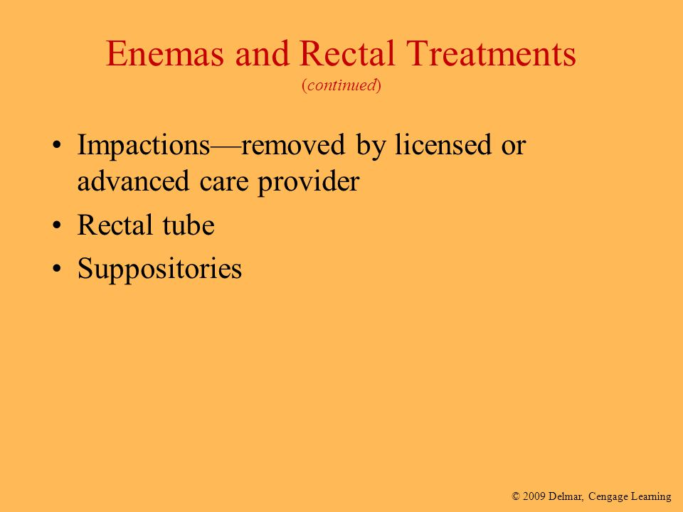 Enemas and Rectal Treatments (continued)