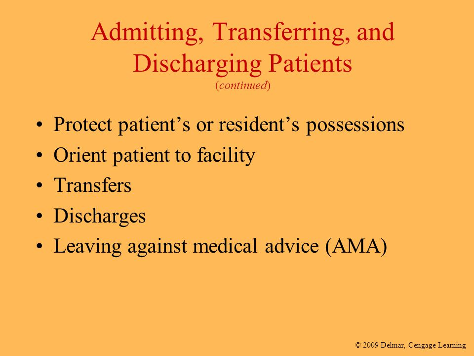 Admitting, Transferring, and Discharging Patients (continued)