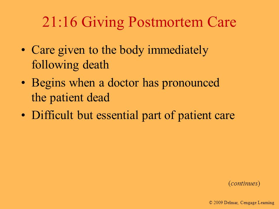 21:16 Giving Postmortem Care