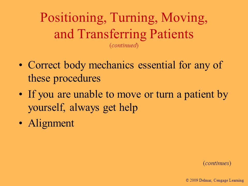 Positioning, Turning, Moving, and Transferring Patients (continued)