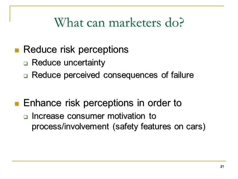 What can marketers do Reduce risk perceptions