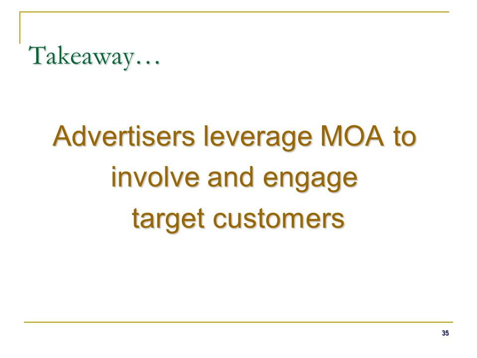 Advertisers leverage MOA to