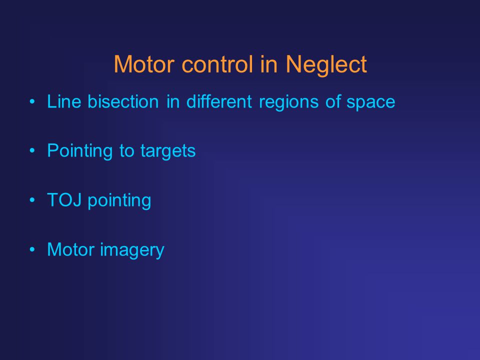 Motor control in Neglect