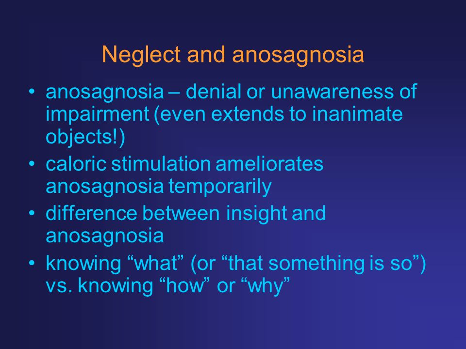 Neglect and anosagnosia