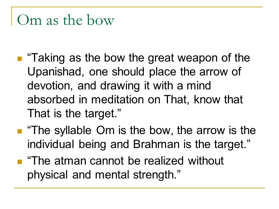 Om as the bow