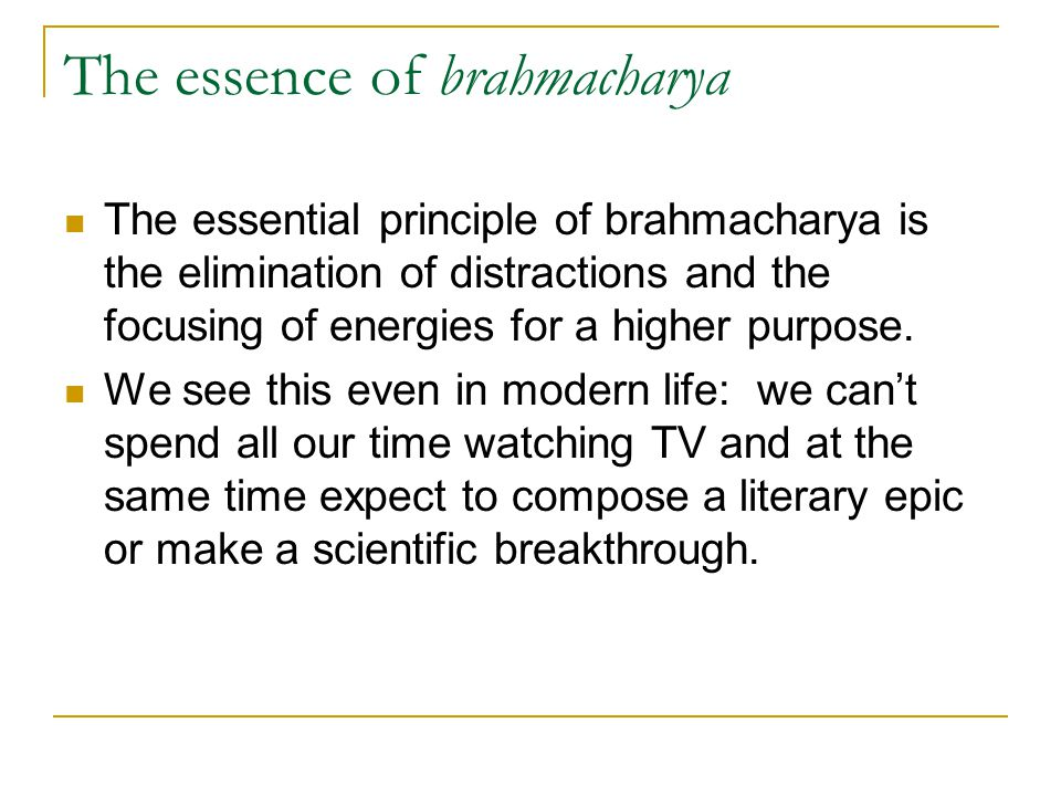 The essence of brahmacharya