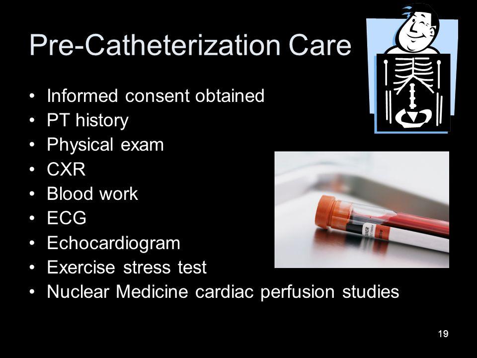 Pre-Catheterization Care