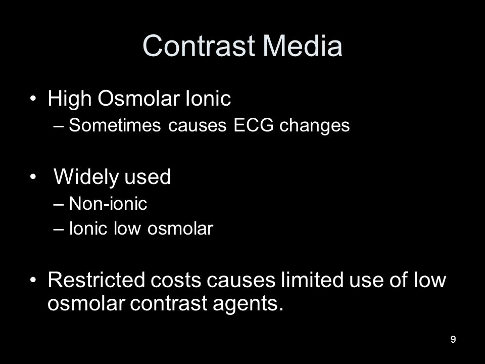 Contrast Media High Osmolar Ionic Widely used