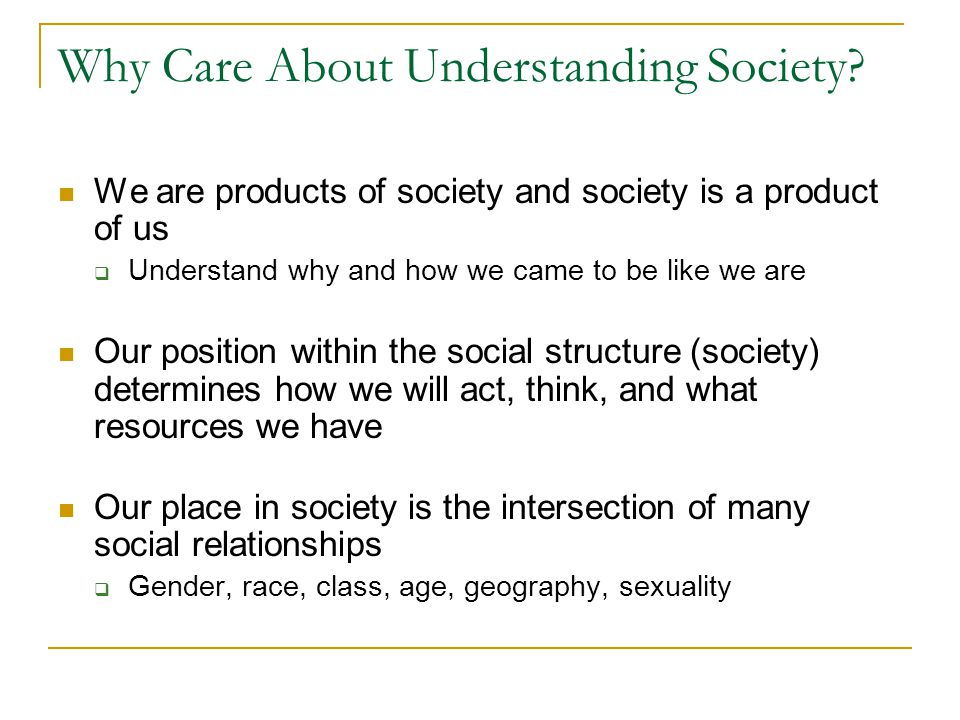 Why Care About Understanding Society