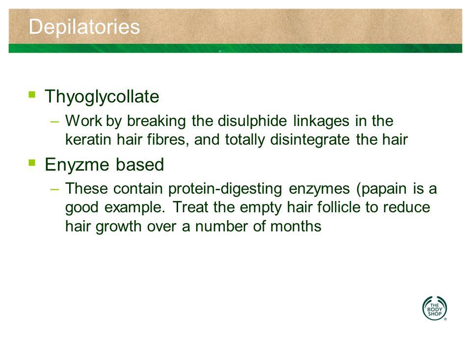 Depilatories Thyoglycollate Enyzme based