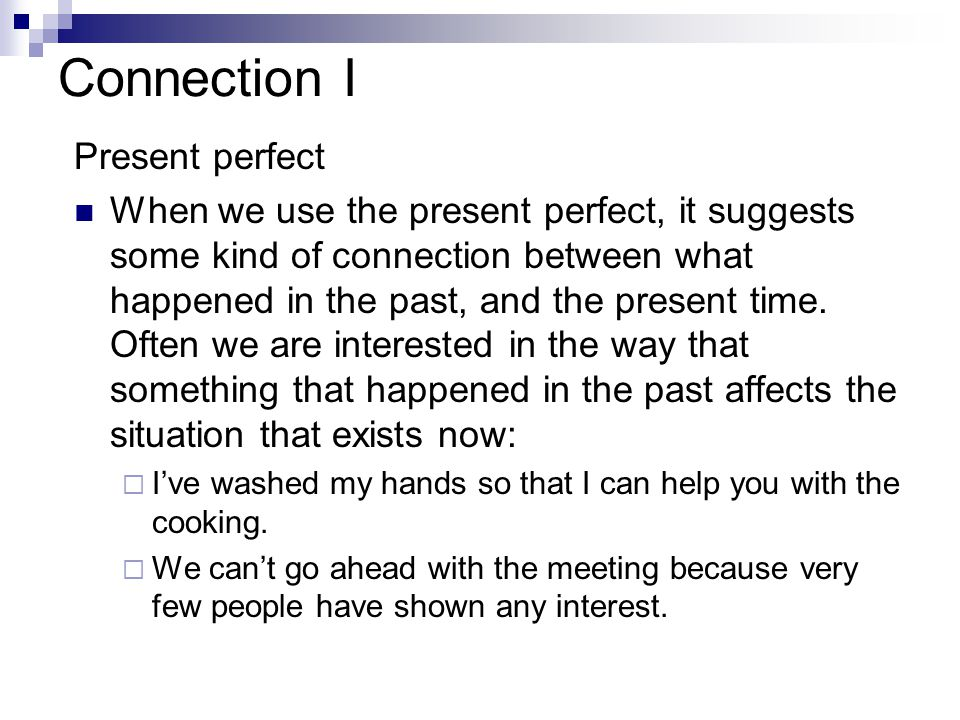 Connection I Present perfect