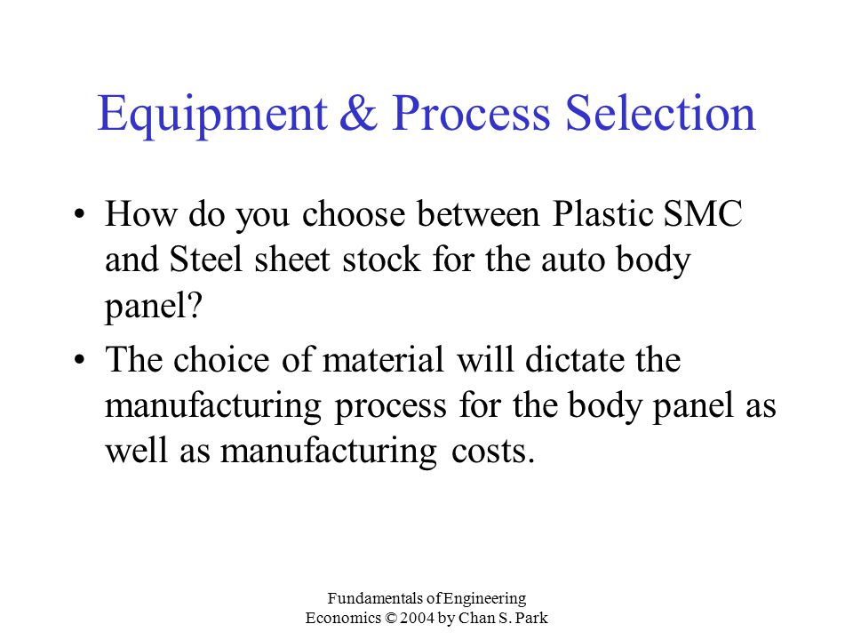 Equipment & Process Selection