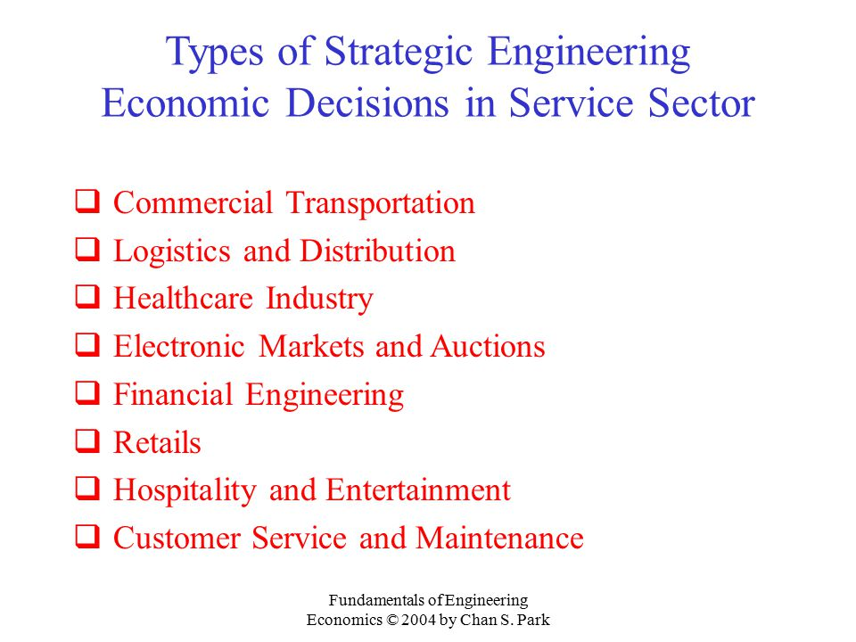 Types of Strategic Engineering Economic Decisions in Service Sector