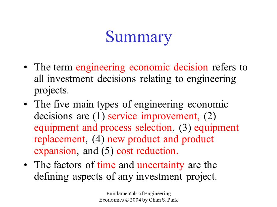 Fundamentals of Engineering Economics © 2004 by Chan S. Park