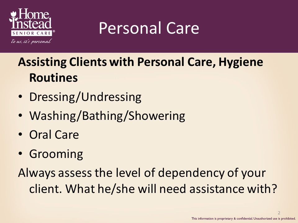 Personal Care Assisting Clients with Personal Care, Hygiene Routines