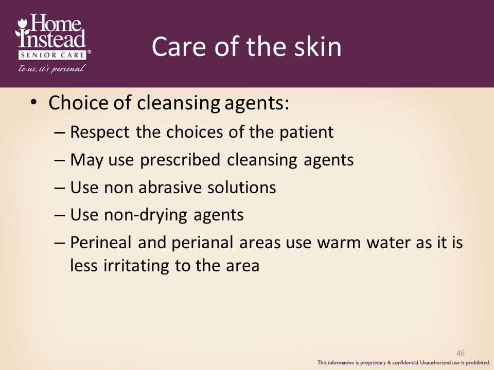 Care of the skin Choice of cleansing agents: