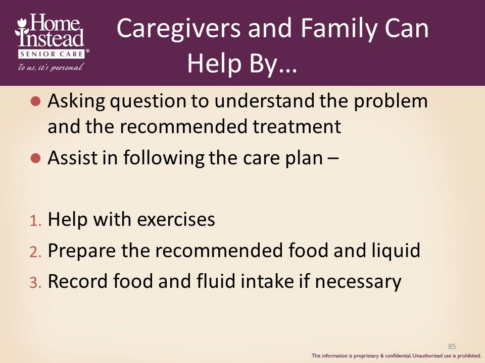 Caregivers and Family Can Help By…