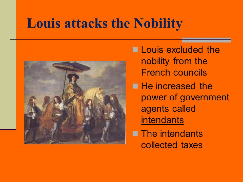 Louis attacks the Nobility