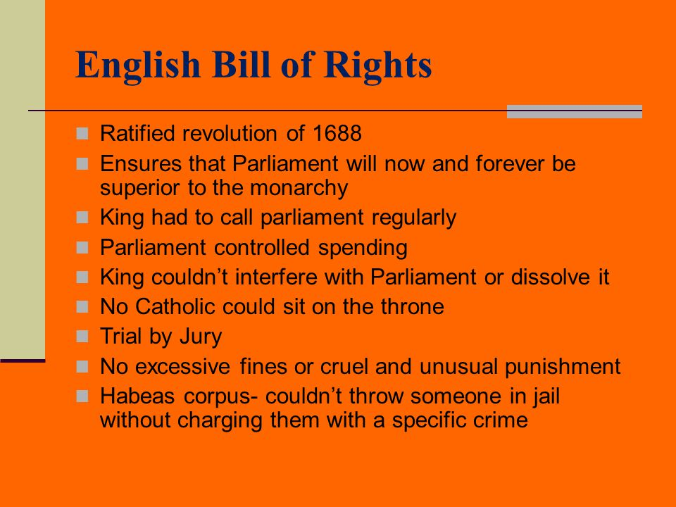 English Bill of Rights Ratified revolution of 1688