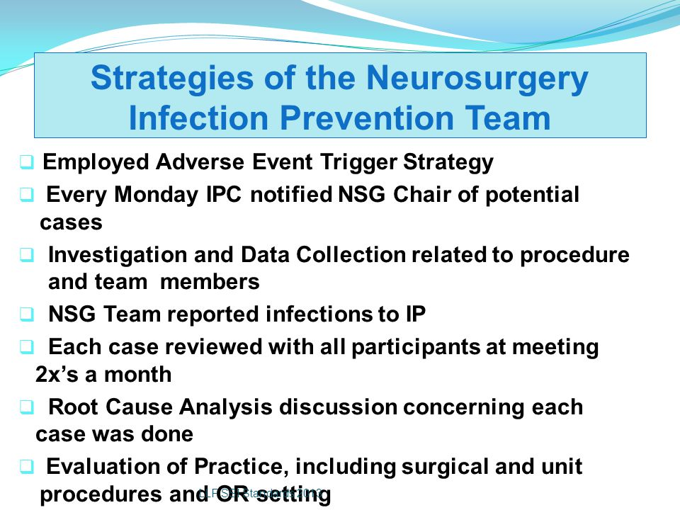 Strategies of the Neurosurgery Infection Prevention Team