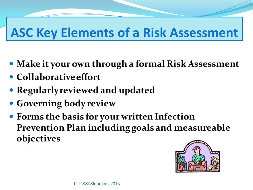 ASC Key Elements of a Risk Assessment