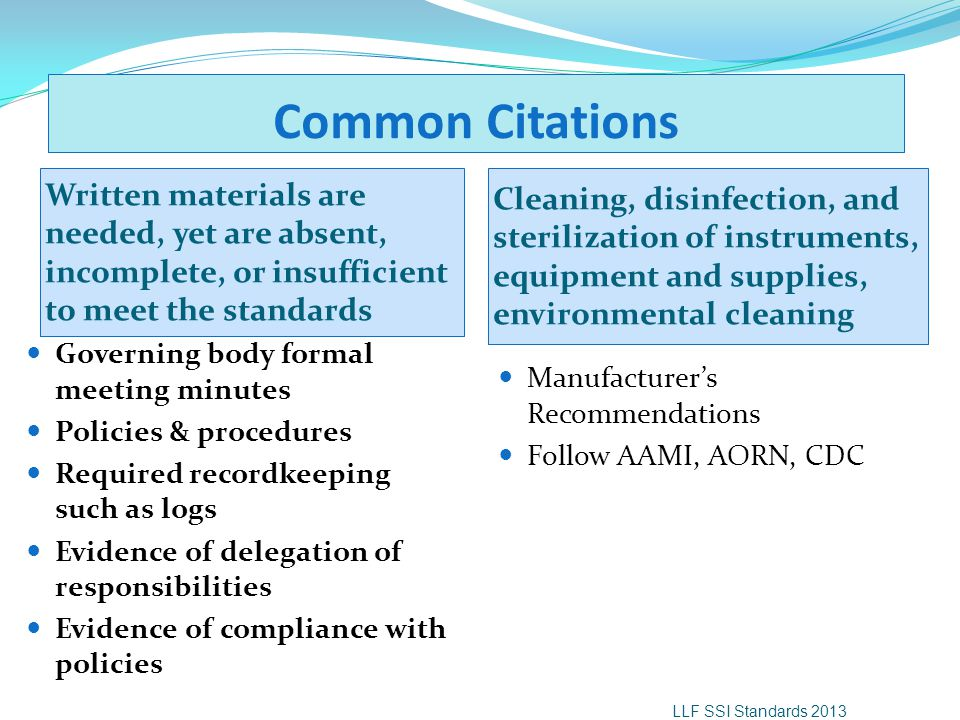 Common Citations Written materials are needed, yet are absent, incomplete, or insufficient to meet the standards.