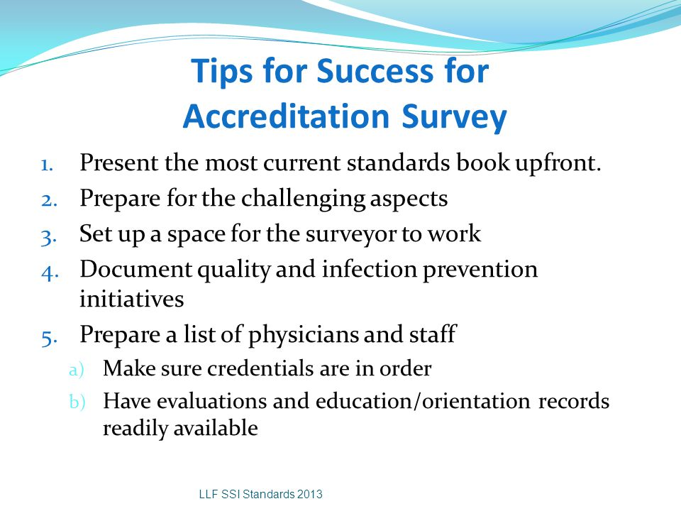 Tips for Success for Accreditation Survey