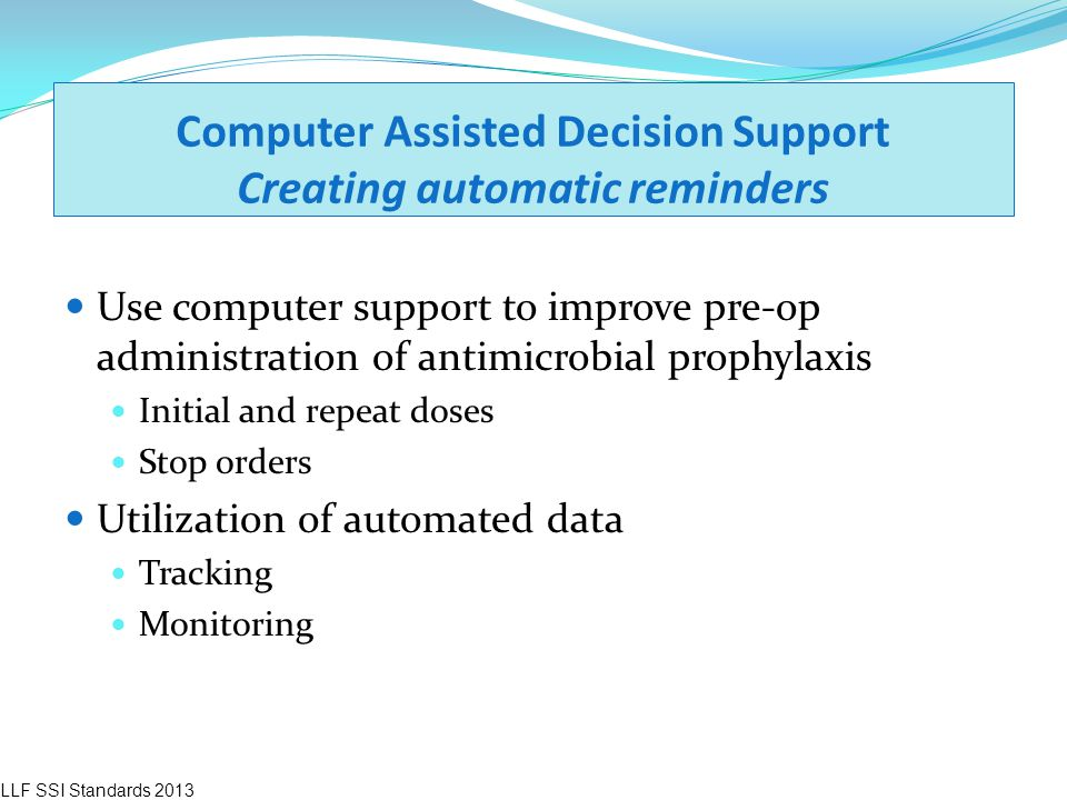 Computer Assisted Decision Support Creating automatic reminders
