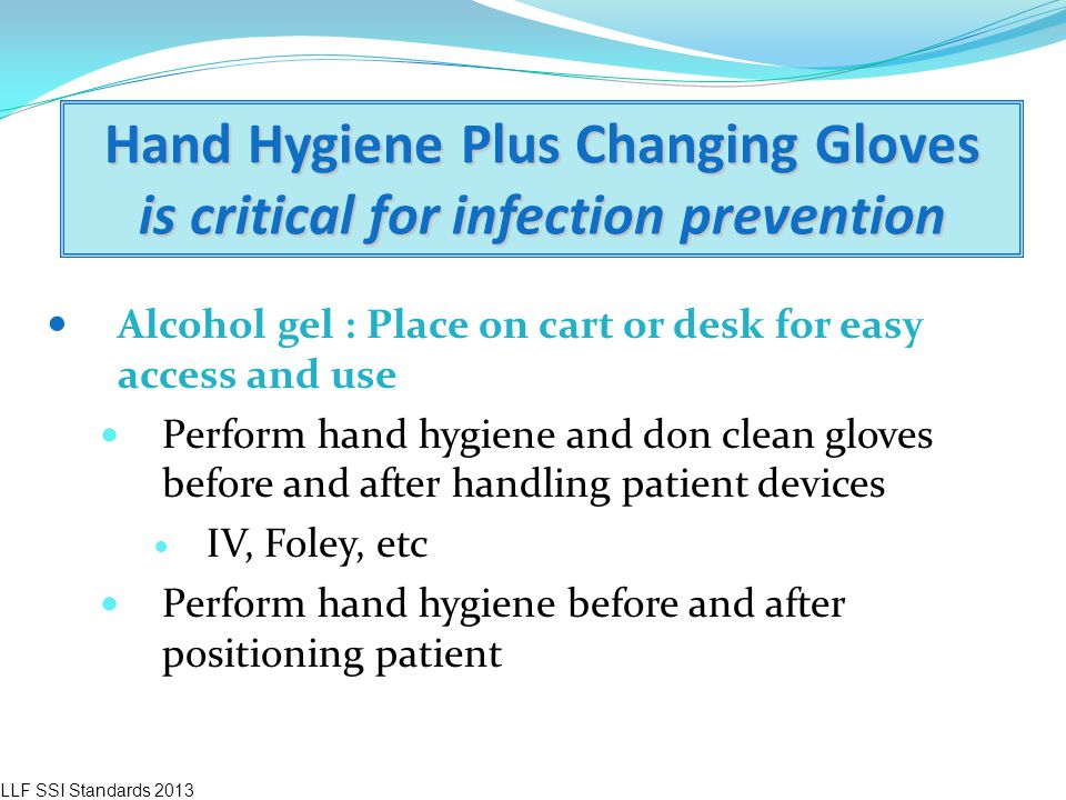 Hand Hygiene Plus Changing Gloves is critical for infection prevention