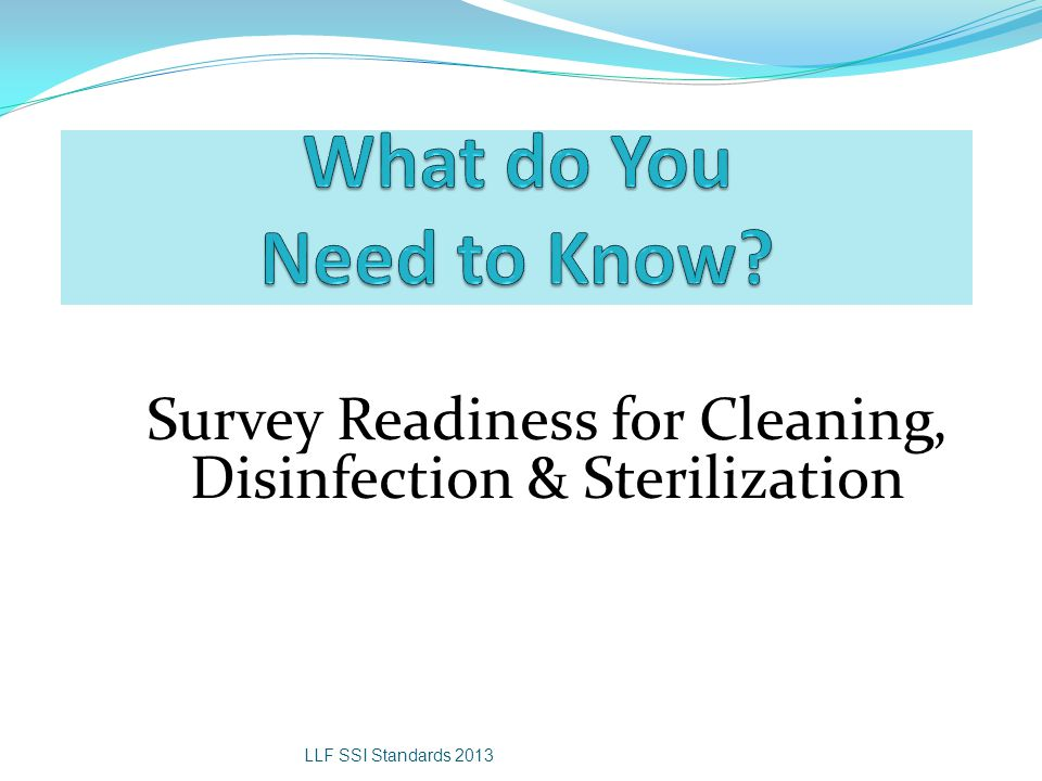 Survey Readiness for Cleaning, Disinfection & Sterilization