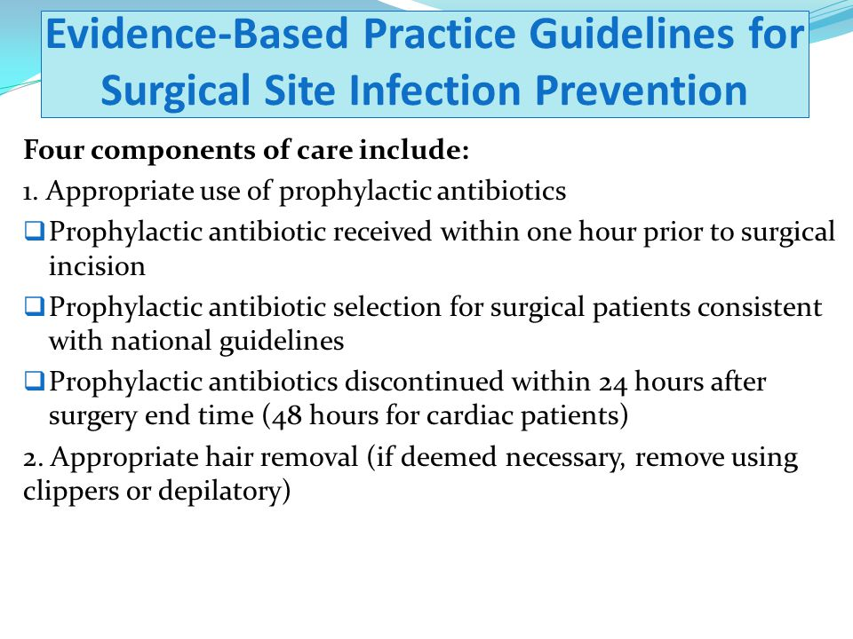 Evidence-Based Practice Guidelines for Surgical Site Infection Prevention
