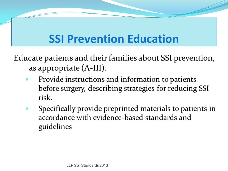SSI Prevention Education