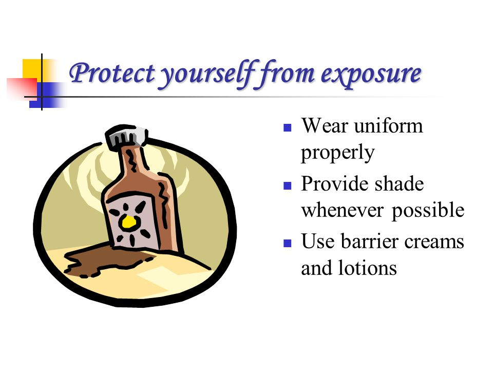 Protect yourself from exposure