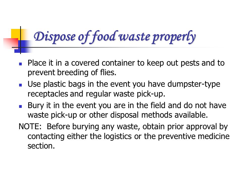 Dispose of food waste properly