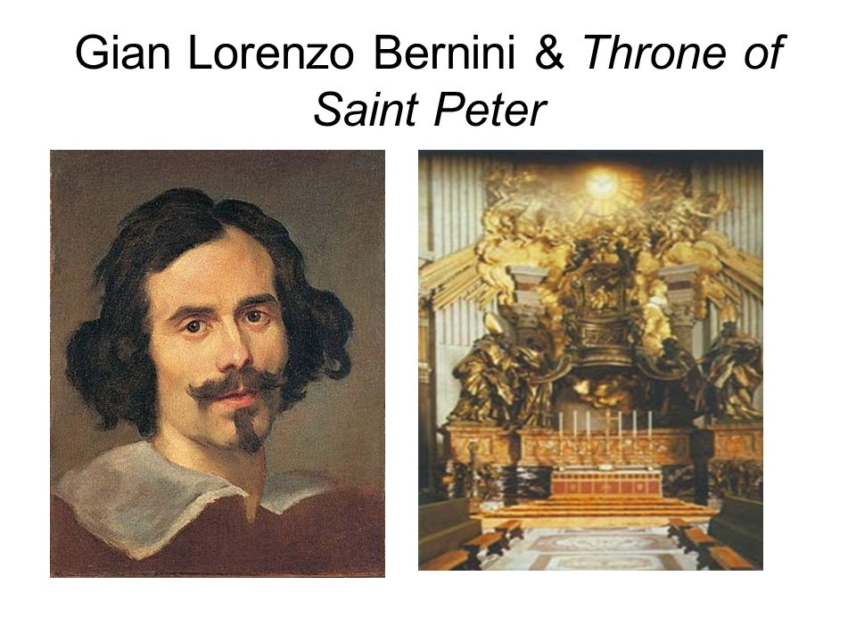 Gian Lorenzo Bernini & Throne of Saint Peter