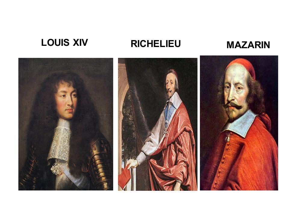 LOUIS XIV RICHELIEU MAZARIN