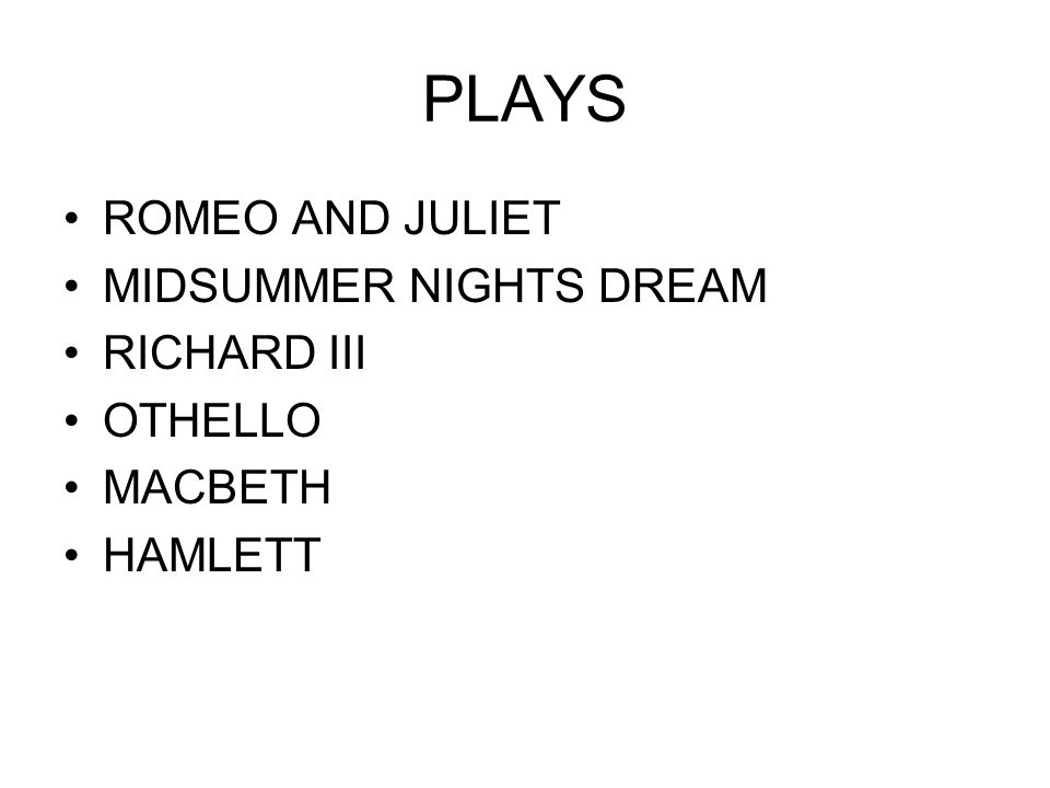 PLAYS ROMEO AND JULIET MIDSUMMER NIGHTS DREAM RICHARD III OTHELLO