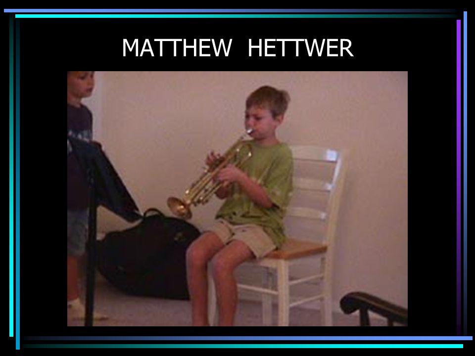 MATTHEW HETTWER