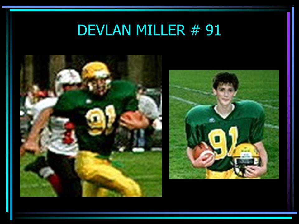 DEVLAN MILLER # 91