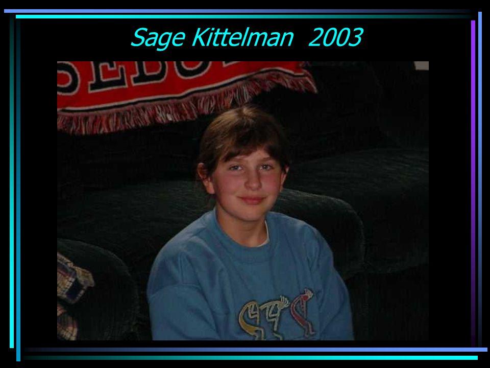 Sage Kittelman 2003