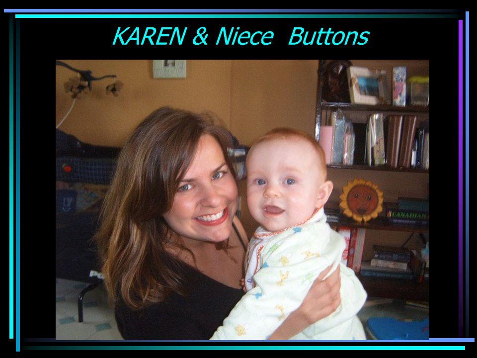 KAREN & Niece Buttons
