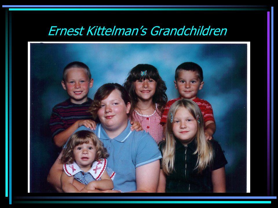 Ernest Kittelman's Grandchildren