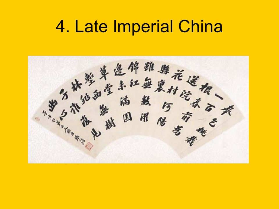 4. Late Imperial China
