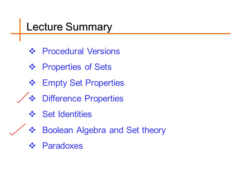 Lecture Summary Procedural Versions Properties of Sets