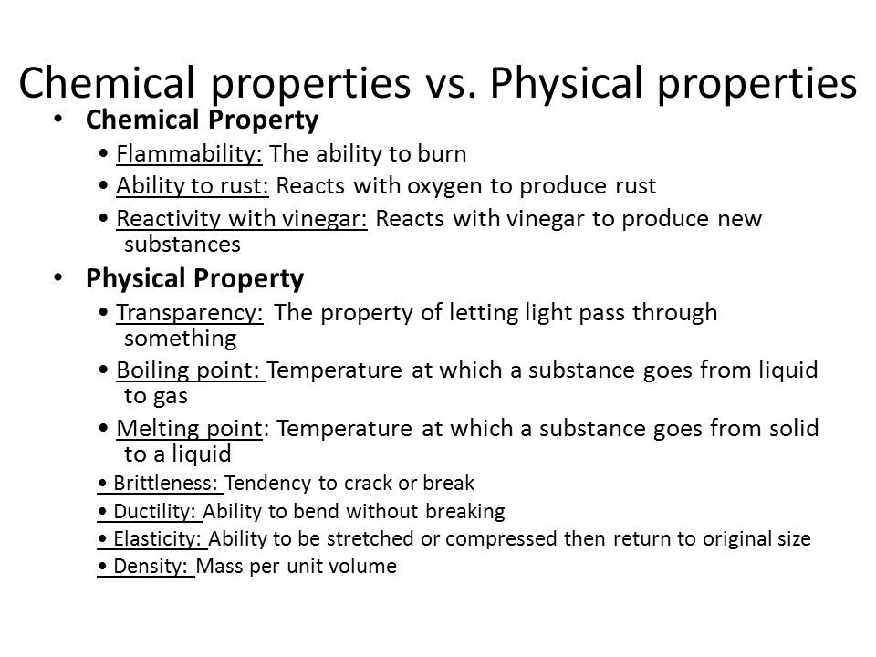 Chemical properties vs. Physical properties