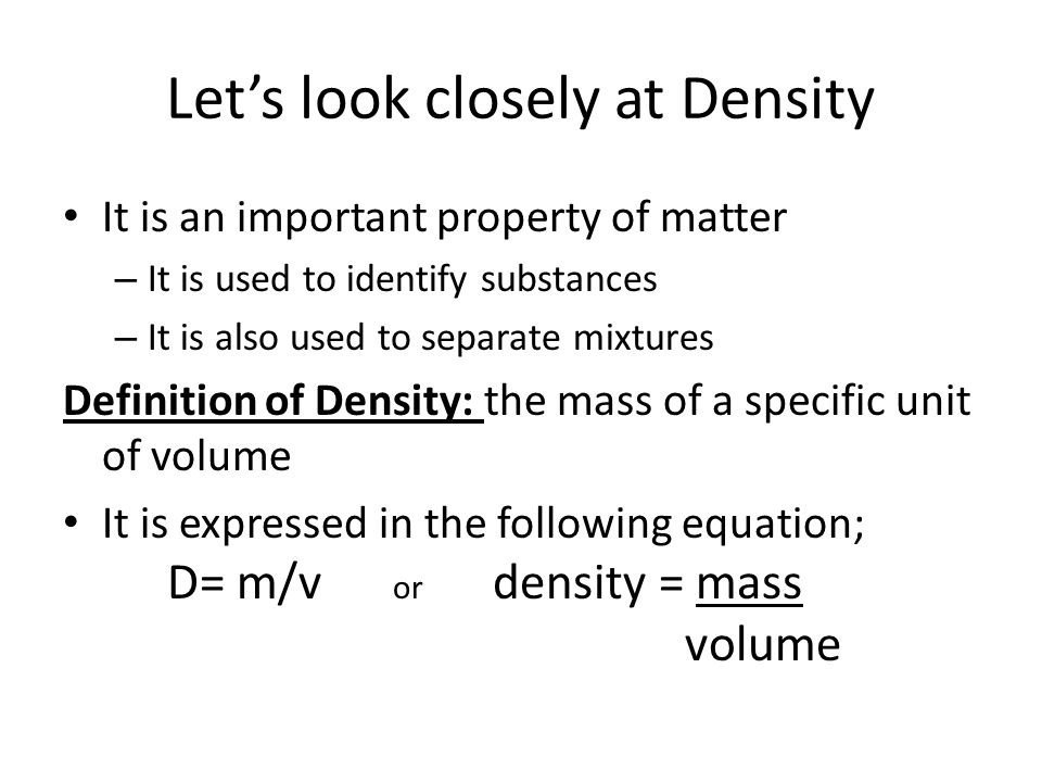 Let's look closely at Density