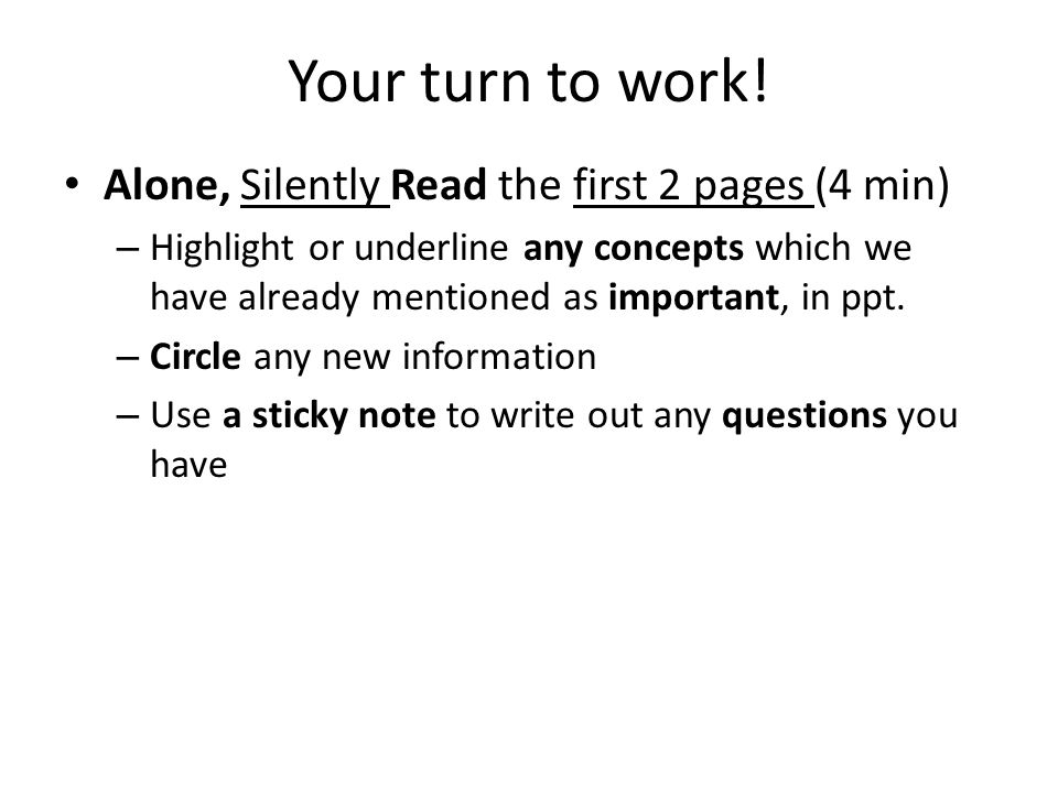 Your turn to work! Alone, Silently Read the first 2 pages (4 min)