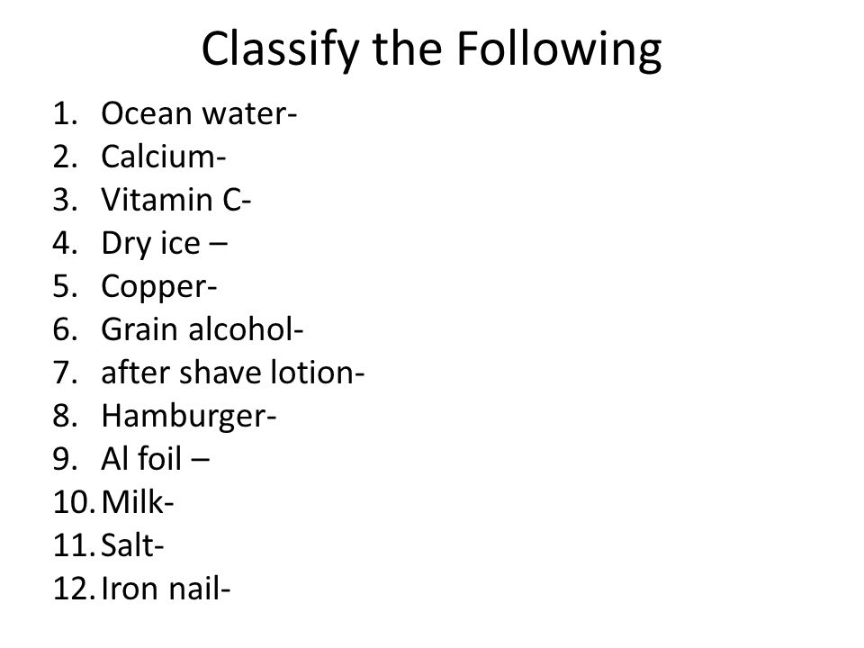 Classify the Following