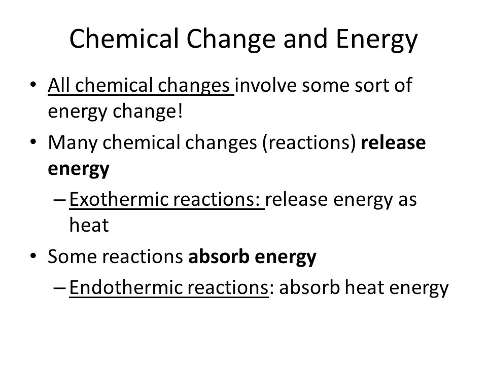 Chemical Change and Energy